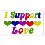 I support Love Rectangle Sticker