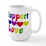I support Love Large Mug