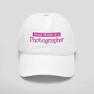 Proud Mother of Photographer Cap