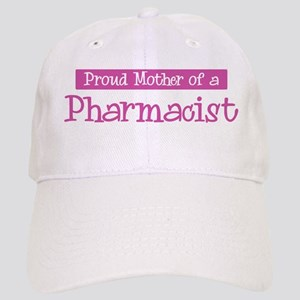 Proud Mother of Pharmacist Cap