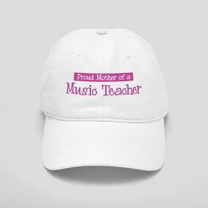 Proud Mother of Music Teacher Cap