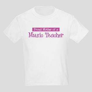 Proud Mother of Music Teacher Kids Light T-Shirt
