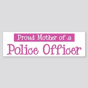 Proud Mother of Police Office Bumper Sticker