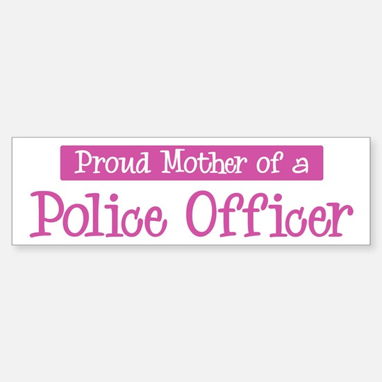 Proud Mother of Police Office Bumper Bumper Bumper Sticker