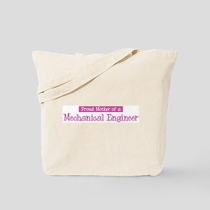Proud Mother of Mechanical En Tote Bag