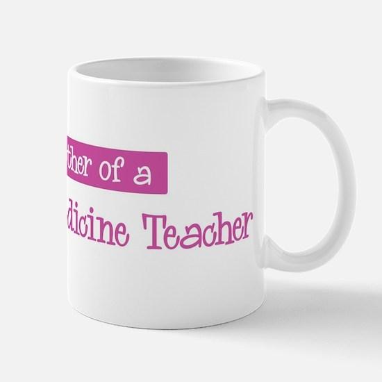 Proud Mother of Veterinary Me Mug