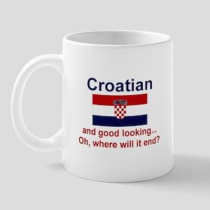 Good Looking Croatian Mug