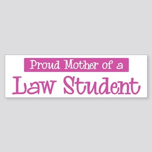 Proud Mother of Law Student Bumper Sticker