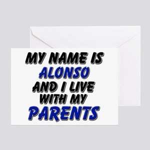 my name is alonso and I live with my parents Greet
