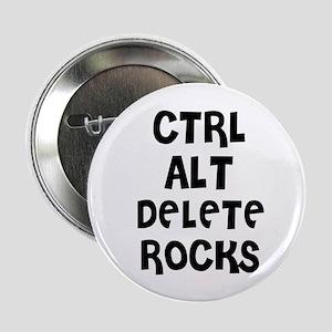 CTRL ALT DELETE ROCKS Button
