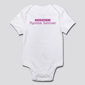 Proud Mother of Physician Ass Infant Bodysuit