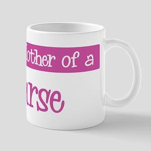 Proud Mother of Nurse Mug