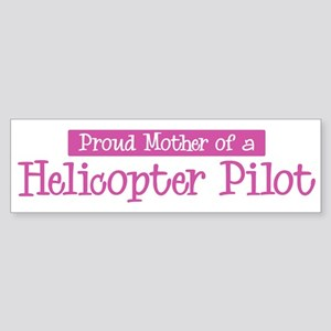 Proud Mother of Helicopter Pi Bumper Sticker