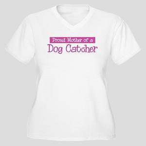 Proud Mother of Dog Catcher Women's Plus Size V-Ne