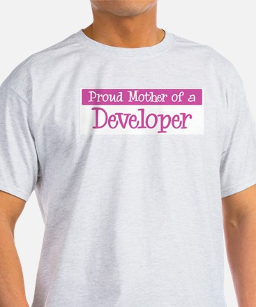 Proud Mother of Developer T-Shirt