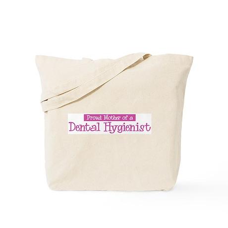 Proud Mother of Dental Hygien Tote Bag