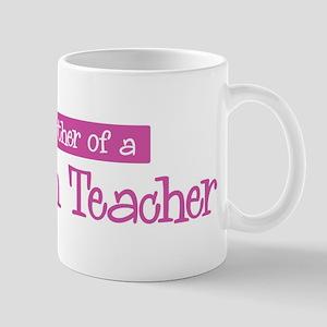 Proud Mother of Darwism Teach Mug