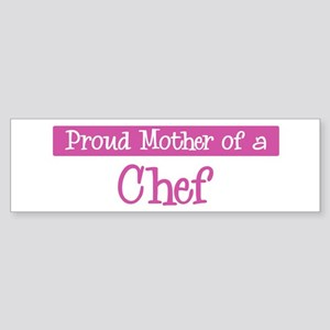 Proud Mother of Chef Bumper Sticker