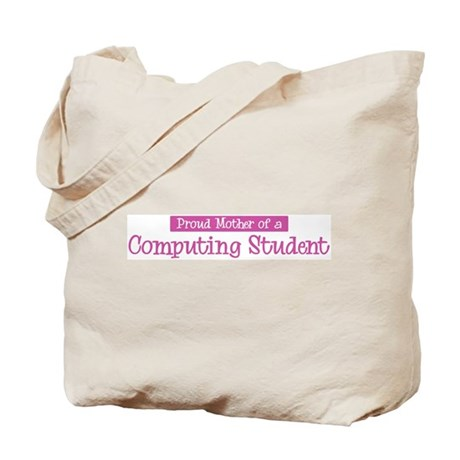 Proud Mother of Computing Stu Tote Bag