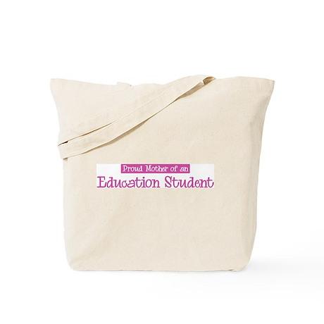 Proud Mother of Education Stu Tote Bag