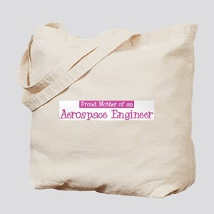Proud Mother of Aerospace Eng Tote Bag