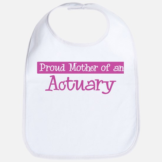 Proud Mother of Actuary Bib