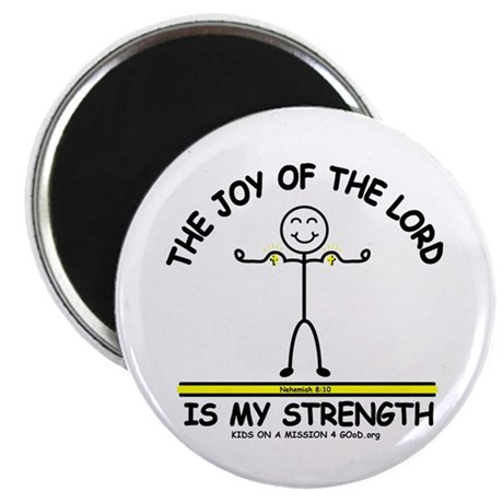 THE JOY OF THE LORD Magnet