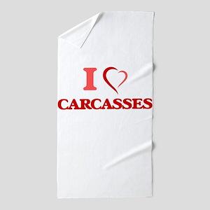 I love Carcasses Beach Towel
