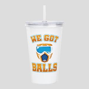 We Got Balls Paintball Acrylic Double-wall Tumbler