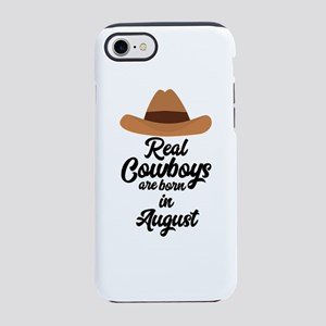 Real Cowboys are bon in August iPhone 7 Tough Case