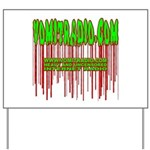 VomitRadio Yard Sign