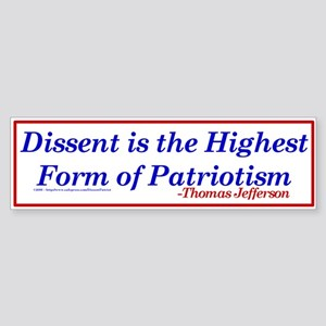 Dissent is Patriotic - Bumper Sticker