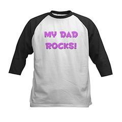 My Dad Rocks - Multiple Color Kids Baseball Jersey
