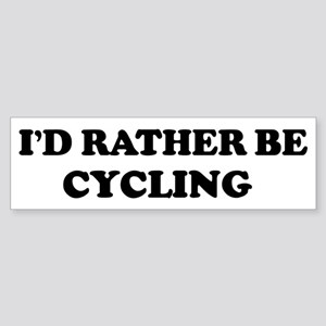 Rather be Cycling Bumper Sticker