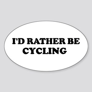 Rather be Cycling Oval Sticker