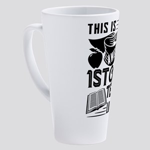 1st Grade Teacher 17 oz Latte Mug