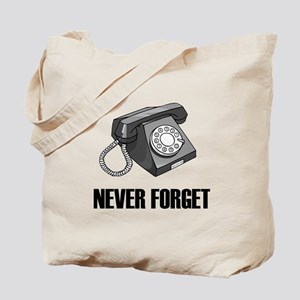 Never Forget Rotary Phones Tote Bag