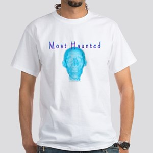 Most Haunted White T-Shirt