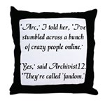 'Crazy Fandom' Throw Pillow