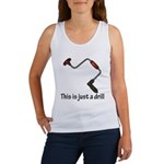 This is just a drill! Women's Tank Top