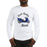 Just Gotta Scoot Reflex Long Sleeve T-Shirt