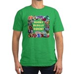 """Rocks Really Rock"" Men's Fitted T-Shirt"