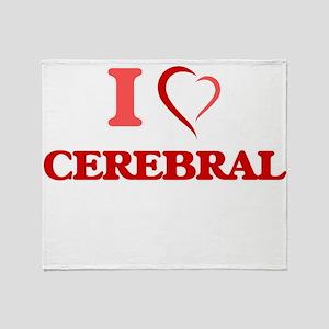 I love Cerebral Throw Blanket