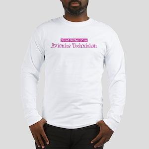 Proud Mother of Avionics Tech Long Sleeve T-Shirt