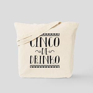 Cinco De Drinko Tote Bag