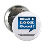 """But I Look Good! 2.25"""" Button (10 Pack)"""