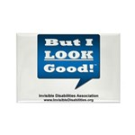 But I Look Good! Rectangle Magnet (10 Magnets