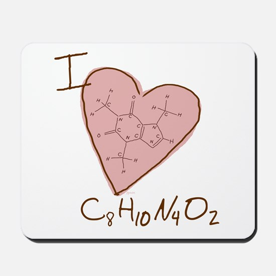 I Love Caffeine (pink) Mousepad
