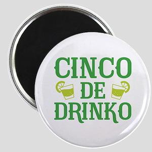 Cinco De Drinko Magnet