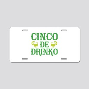 Cinco De Drinko Aluminum License Plate
